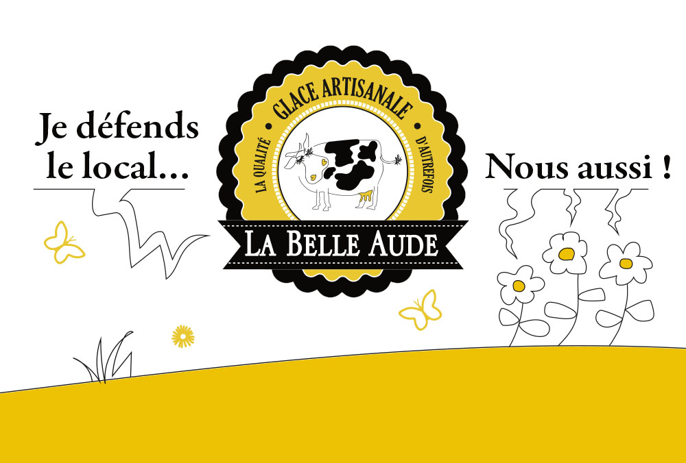 La Belle Aude défend le local